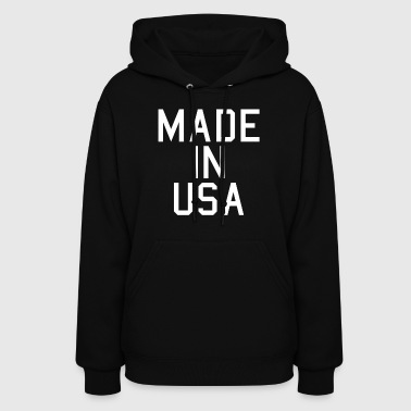 Made In Usa - Women's Hoodie