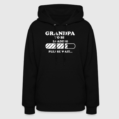Grandpa To Be - Women's Hoodie