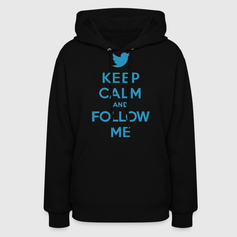 Keep Calm and Follow Me Twitter - Women's Hoodie