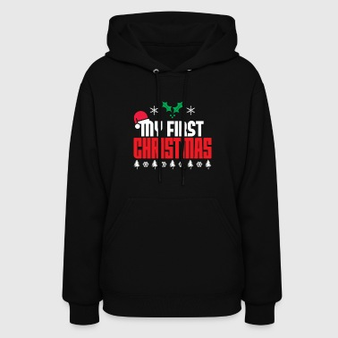 First MY FIRST CHRISTMAS - Women's Hoodie