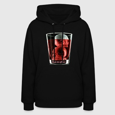 Under the influence - Women's Hoodie