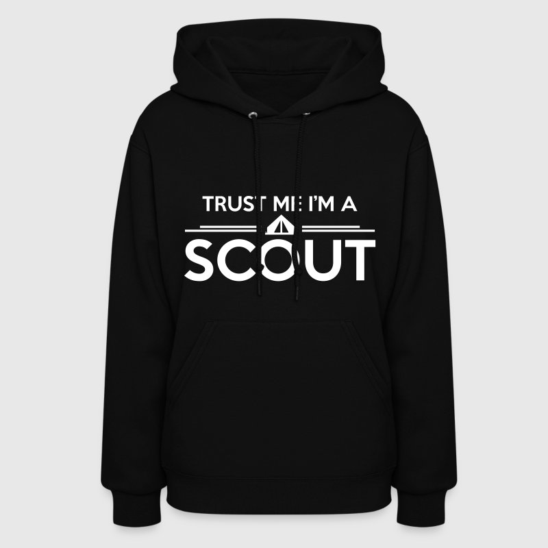 Trust me I'm a scout - Women's Hoodie