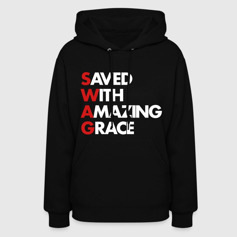 Saved With Amazing Grace (SWAG) - Women's Hoodie