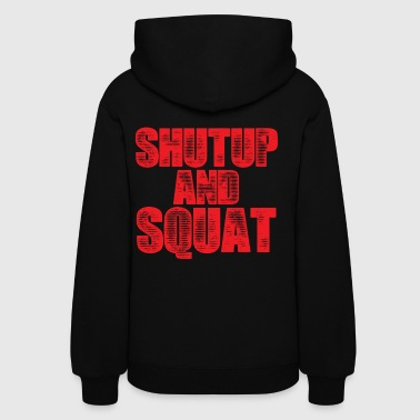 Shut Up Gym Motivation - Women's Hoodie