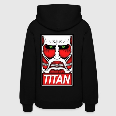Obey The Titan - Women's Hoodie
