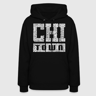 Chi Town Streets Chicago Hoody Clothing Apparel - Women's Hoodie