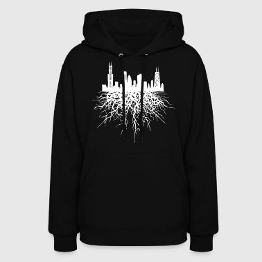 Chicago Roots Chicago Skyline Silhouette Rooted - Women's Hoodie
