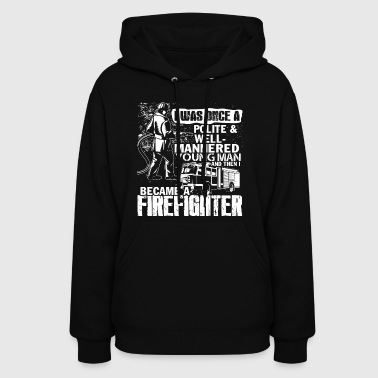 Become A Firefighter T Shirt - Women's Hoodie