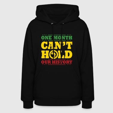 ONE MONTH CANT HOLD US - Women's Hoodie