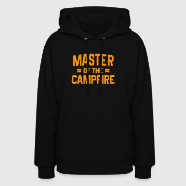 Master of Campfire, Camping - Women's Hoodie