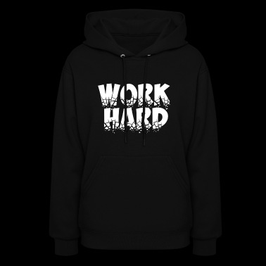 Work Hard (ObelixPro/White) - Women's Hoodie