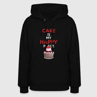Funny Baking Gift Cake is My Happy Place - Women's Hoodie