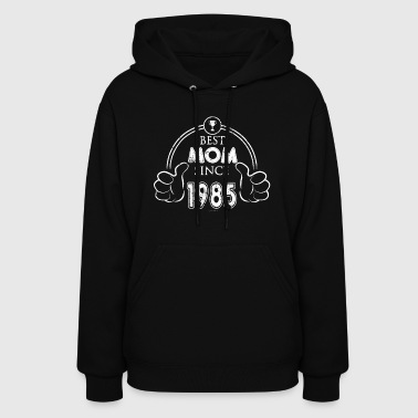 Mothers Day Best Mom Birthday 1985 - Women's Hoodie
