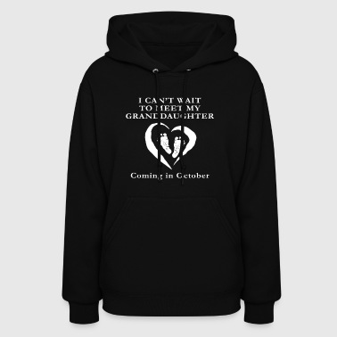 Baby Shower Granddaughter October Pregnancy - Women's Hoodie