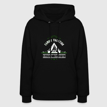 Happy Camper Family Vacation - Women's Hoodie