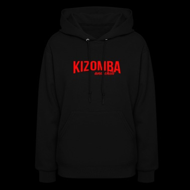 Kizomba and chill - Women's Hoodie