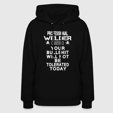 Professional Welder Safety T Shirt - Women's Hoodie