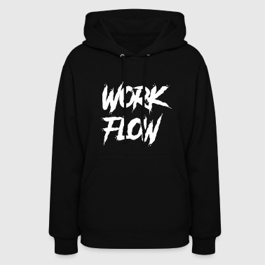 Work Flow (Danger/White) - Women's Hoodie