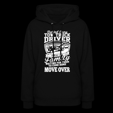 Behind Every Tow Truck Driver T-shirt - Women's Hoodie