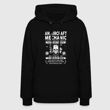 Aircraft Mechanic God - Given - Talents - Women's Hoodie