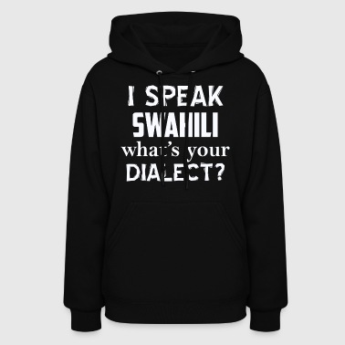 SWAHILi dialect - Women's Hoodie