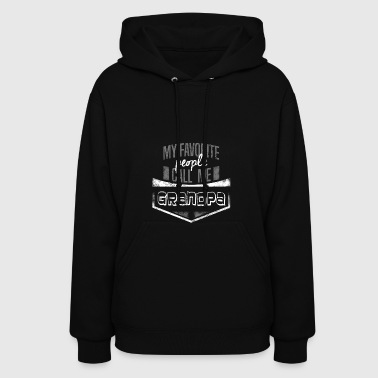 My Favorite People Call Me Grandpa - Women's Hoodie
