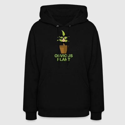 Obvious Plant - Women's Hoodie