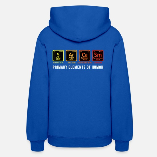 Primary Hoodies & Sweatshirts - Science T Shirt Sarcasm S Ar Ca Sm Primary Element - Women's Hoodie royal blue
