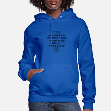 Lift Elevator Lift instead of elevator - Women's Hoodie