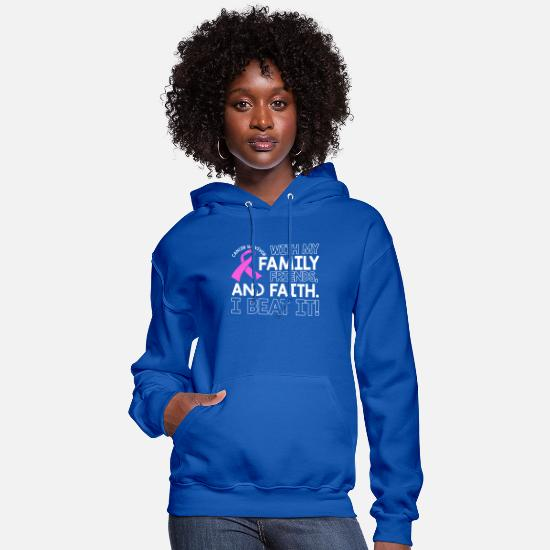 Family Hoodies & Sweatshirts - Cancer Surivor With My Family Friends And Faith - Women's Hoodie royal blue