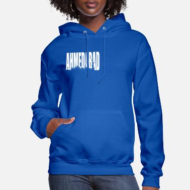 Hyderabad Ahmedabad Hyderabad India - Women's Hoodie