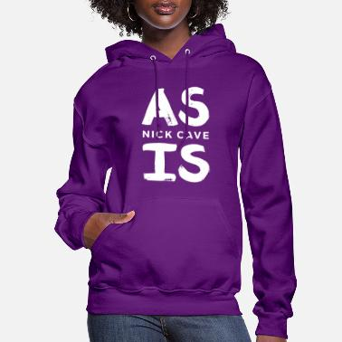 as is classic nick cave music - Women's Hoodie