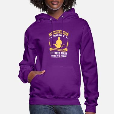 Take-away Worrying Doesn't Take Away it takes Away Today - Women's Hoodie