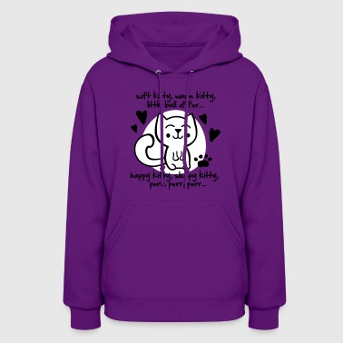 soft kitty, warm kitty, little ball of fur... - Women's Hoodie