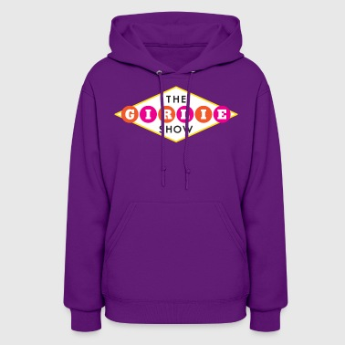 The Girlie Show TGS - Women's Hoodie