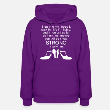 Shoes Step into My Shoes (high heels) - Women's Hoodie