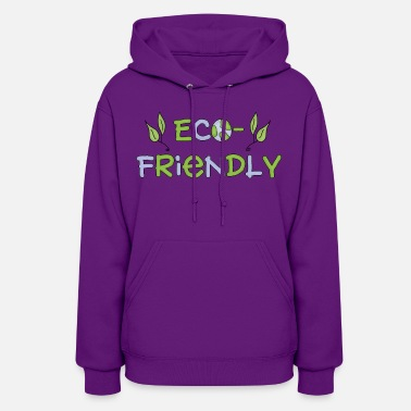 Earth Day &amp eco friendly - Women's Hoodie