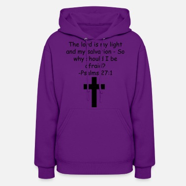 Bible Verse Psalms 27:1 - Women's Hoodie