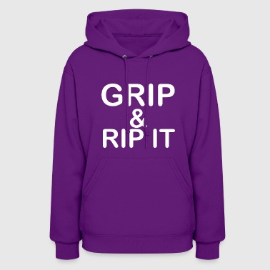 Grip Rip It - Women's Hoodie