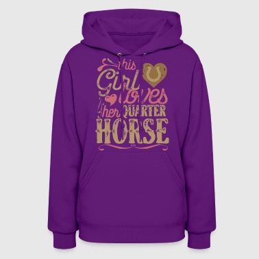 This Girl Loves Quarter Horse - Women's Hoodie