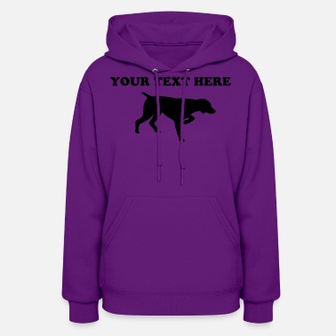 German Shorthaired GERMAN SHORTHAIRED POINTER - TEMPLATE - Women's Hoodie