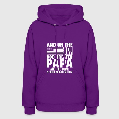 An on the 8th day god created papa and the devil s - Women's Hoodie