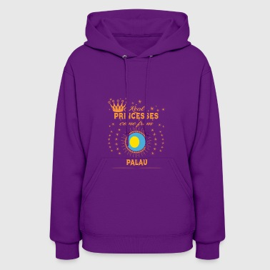 love princesses come from PALAU - Women's Hoodie