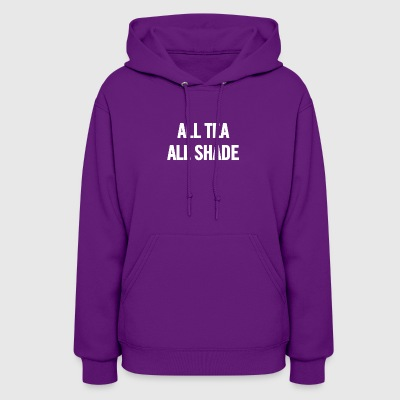 All Tea All Shade White - Women's Hoodie