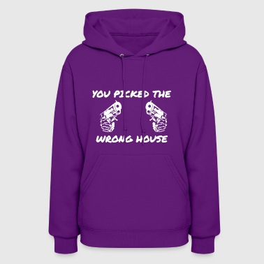 You Picked The Wrong House Guns Shirt - Women's Hoodie