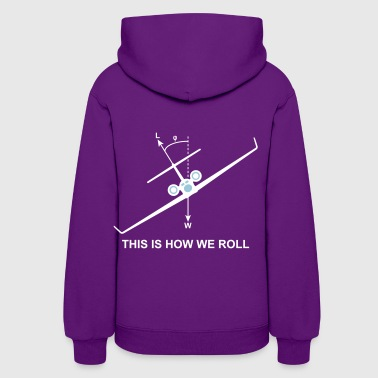 This is how we roll - Women's Hoodie