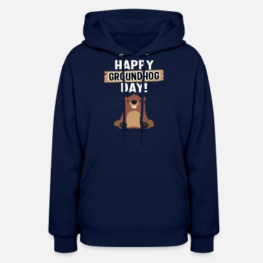 Born In February Happy Groundhog Day Gift - Women's Hoodie