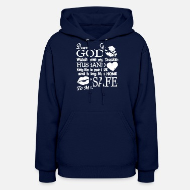 Truckers Wife A Trucker Wife's Prayer Shirt - Women's Hoodie