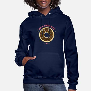 Food chocolate donut hole food diet birthday gift idea - Women's Hoodie