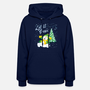 Let It Snow Let it snow - Women's Hoodie